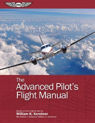 The Advanced Pilot's Flight Manual (The Flight Manuals Series)