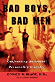 Bad Boys, Bad Men, Donald W. Black, 0195137833