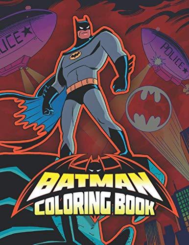 - BATMAN Coloring Book: 30 Exclusive Illustrations