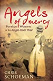 Angels of Mercy, Chris Schoeman, 1770224998