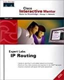 Cisco Interactive Mentor, CCIE Expert Labs 9781587200106