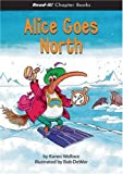 Alice Goes North, Karen Wallace, 1404849041