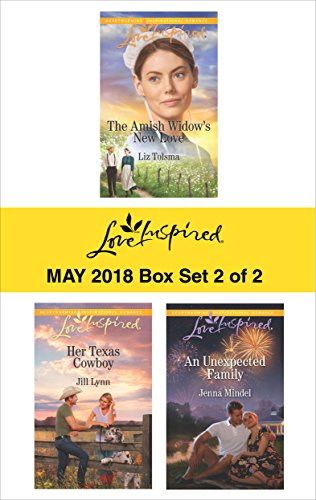 Harlequin Love Inspired May 2018 - Box Set 2 of 2: The Amish Widow's New Love\Her Texas Cowboy\An Unexpected Family
