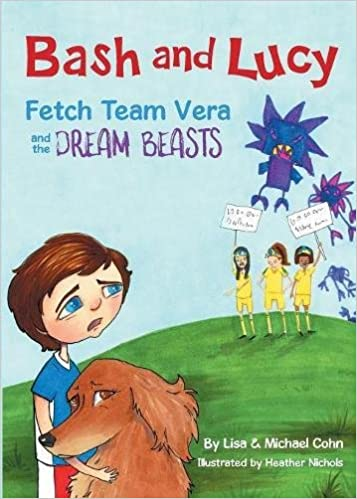 Bash and Lucy Fetch Team Vera and the Dream Beasts: Lisa
