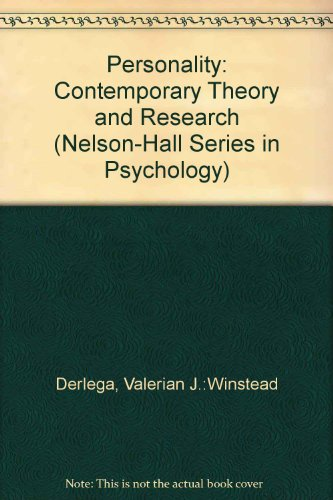 Personality: Contemporary Theory and Research (Nelson-Hall Series in Psychology)