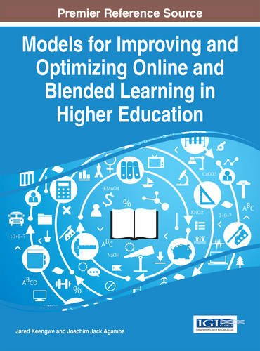 Models for Improving and Optimizing Online and Blended Learning in Higher Education