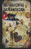 Historias Cortas Del Planeta Cuba, Ari Pinelli, 1495304590
