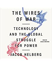 The Wires of War: Technology and the Global Struggle for Power