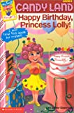 My First Game Reader Candyland #02: Happy Birthday Princess Lolly (My First Games Reader)
