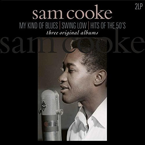Sam Cooke - My Kind Of Blues / Swing Low - Zortam Music