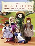 img - for Doll's Clothes Storybook Collection: 10 Outfits That Recreate Favourite Fictional Characters book / textbook / text book