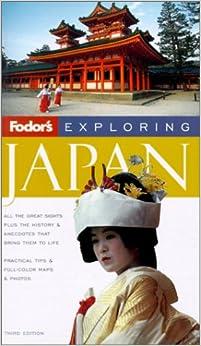 Fodor's Exploring Japan, 3rd Edition
