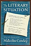 Literary Situation, Malcolm Cowley, 0670430366