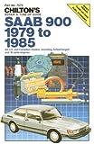 Saab 900, 1979-85 (Chilton's Repair Manual)