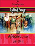 Rights of Passage for African Sons (written in English,Spanish,French and Swahili (English, Spanish and French Edition)
