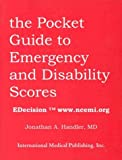The Pocket Book of Emergency and Disability Scores, Handler, Jonathan, 1883205468