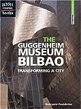The Guggenheim Museum Bilbao, Georgene Poulakidas, 0516259075