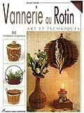 Vannerie au Rotin : Art et Techniques