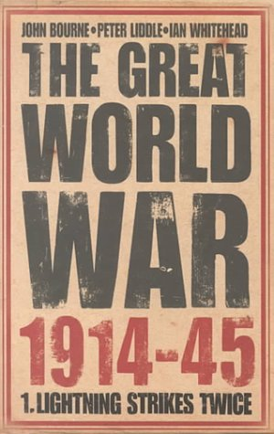 Download The Great World War 1914-45: Volume I: Lightning Strikes Twice pdf