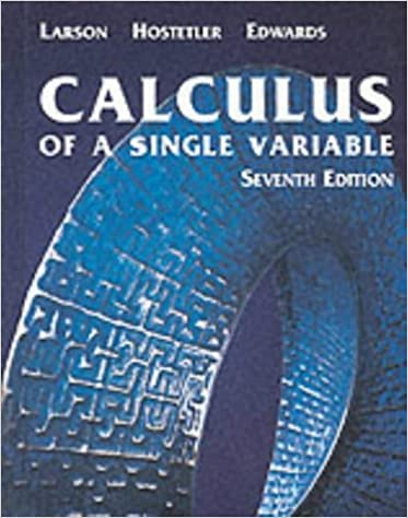 Calculus of A Single Variable, Seventh Edition: Ron Larson