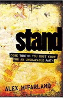 STAND Core Truths You Must Know For An Unshakable Faith