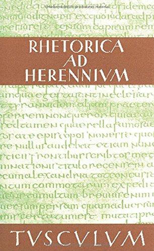 Rhetorica ad Herennium: Lateinisch - Deutsch (Sammlung Tusculum)