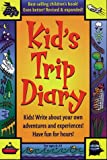 Kids' Trip Diary, Marlin Bree and Loris Theovin Bree, 0943400988