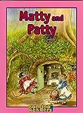 Matty and Patty
