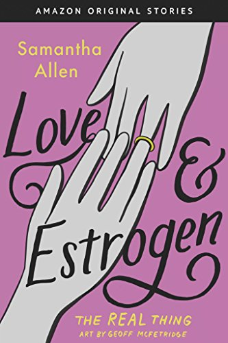 Love & Estrogen (The Real Thing collection) cover