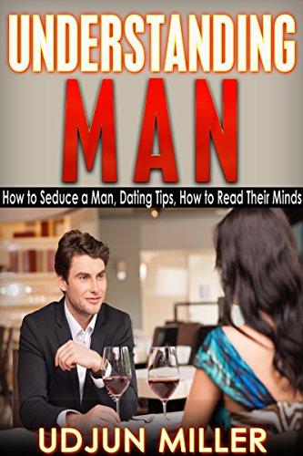 tips to seduce a man