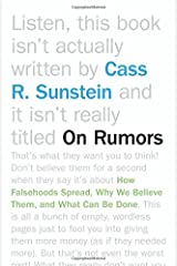 On Rumors: How Falsehoods Spread, Why We Believe Them, and What Can Be Done Paperback