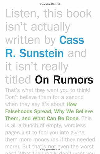Read Online On Rumors: How Falsehoods Spread, Why We Believe Them, and What Can Be Done pdf