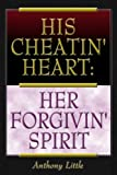 His Cheatin Heart, Anthony Little, 0805963537