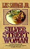 Silver Street Woman, Les Savage, 0843938544