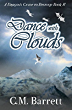 Dance with Clouds (A Dragon's Guide to Destiny Book 2)