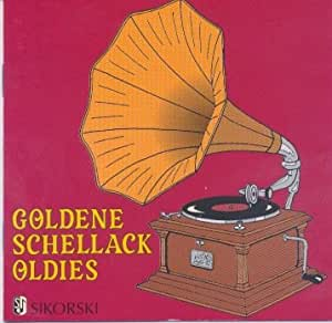 Goldene Schellack Oldies (Sikorski Musikverlag)