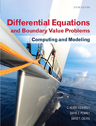 Differential Equations and Boundary Value Problems: Computing and Modeling (5th Edition) (Edwards/Penney/Calvis Differential Equations) cover