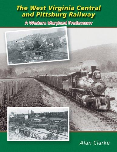 Pittsburg Railway: A Western Maryland Predecessor ()