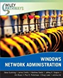 img - for Wiley Pathways Windows Network Administration 1st edition by Suehring, Steve, Chellis, James, Sheltz, Matthew, Shapiro, J (2007) Paperback book / textbook / text book