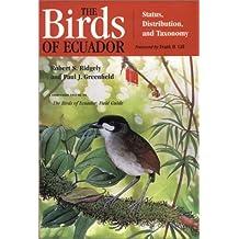 The Birds of Ecuador: Status, Distribution and Taxonomy