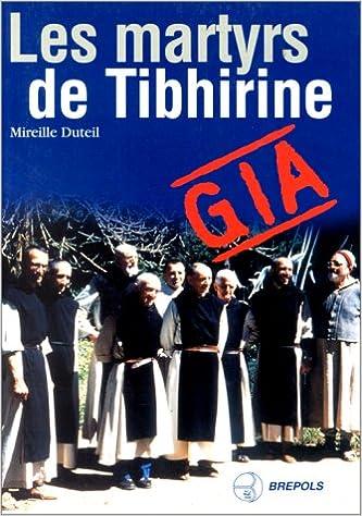 En ligne téléchargement Les martyrs de Tibhirine pdf, epub
