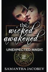 The Wicked Awakened (Unexpected Magic) (Volume 2) Paperback