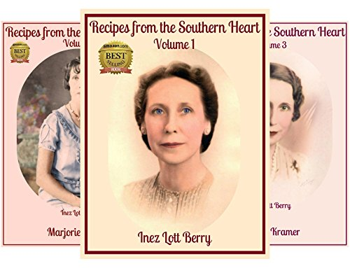 Recipes from the Southern Heart (3 Book Series)