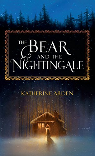 (The Bear and the Nightingale (Thorndike Press Large Print Peer)