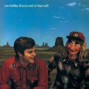 Dreams And All That Stuff /  Leo Kottke