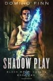 Shadow Play (Black Magic Outlaw) (Volume 2)