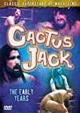 Cactus Jack: The Early Years