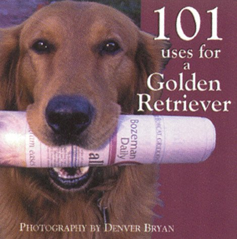 Retriever Light - 101 Uses for a Golden Retriever