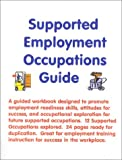 Supported Employment Occupations Guide, Skarlinski, Robert W., 1585320943