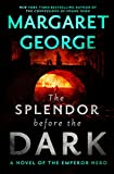 img - for The Splendor Before the Dark: A Novel of the Emperor Nero book / textbook / text book